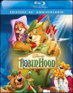 Robin Hood<span>.</span> edizione 40° anniversario di Wolfgang Reitherman,Don Bluth - Blu-ray