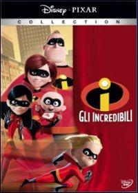 Cover Dvd incredibili. Una normale famiglia di supereroi (DVD)