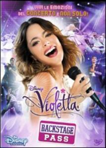 Violetta. Il concerto. Backstage Pass - DVD