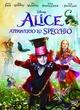 Alice attraverso lo specchio (DVD) - film