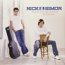 De Dag Dat Alles Beter Is - De Soldaat - Vinile 7'' di Nick & Simon