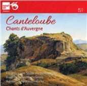 CD Chants d'Auvergne Marie-Joseph Canteloube de Malaret Frederica Von Stade