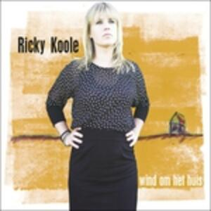 Wind Om Het Huis - Vinile LP + CD Audio di Ricky Koole