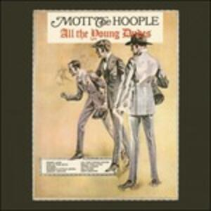 All the Young Dudes - Vinile LP di Mott the Hoople