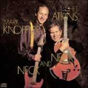 Vinile Neck and Neck Chet Atkins Mark Knopfler