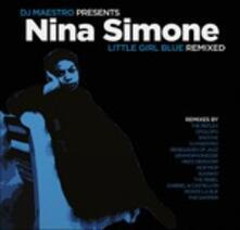 Nina Simone. Little Girl Blue Remixed (180 gr.) - Vinile LP di DJ Maestro