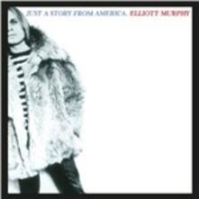 Just a Story from America - CD Audio di Elliott Murphy