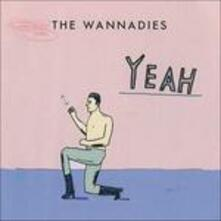 Yeah - CD Audio di Wannadies