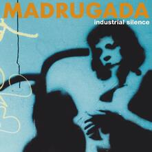 Industrial Silence - CD Audio di Madrugada