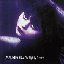 Nightly Disease - CD Audio di Madrugada