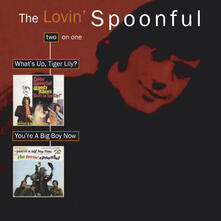 What's Up Tiger Lily - You're a Big Boy Now - CD Audio di Lovin' Spoonful