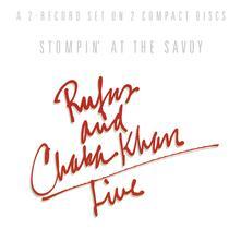 Stompin' at the Savoy - CD Audio di Rufus,Chaka Khan