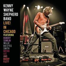 Live In Chicago - CD Audio di Kenny Wayne Shepherd