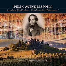 Symphonies Nos 4 & 5 - Vinile LP di Felix Mendelssohn-Bartholdy