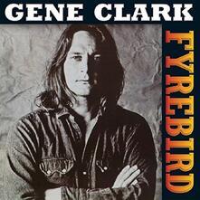 Fyrebird - Vinile LP di Gene Clark