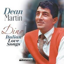 Dino. Italian Love Songs - Vinile LP di Dean Martin