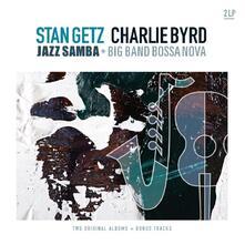 Jazz Samba & Big Band Bossa Nova - Vinile LP di Stan Getz,Charlie Byrd