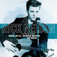 Rick Is 21. Album Seven - Vinile LP di Rick Nelson