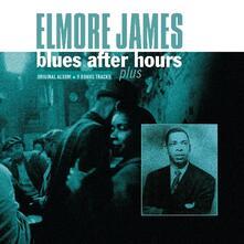 Blues After Hours Plus - Vinile LP di Elmore James