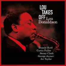 Lou Takes Off (180 gr.) - Vinile LP di Lou Donaldson