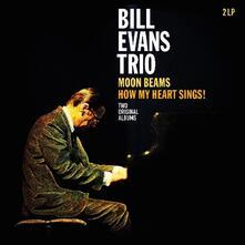 Moon Beams. How My Heart Sings - Vinile LP di Bill Evans