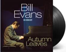 Autumn Leaves. Live (180 gr.) - Vinile LP di Bill Evans