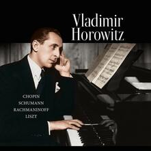 Chopin - Schumann - Rachmaninoff - Liszt - Vinile LP di Vladimir Horowitz