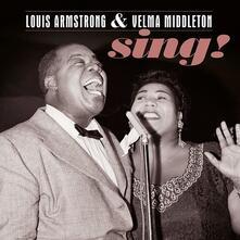 Sing! (180 gr.) - Vinile LP di Louis Armstrong,Velma Middleton