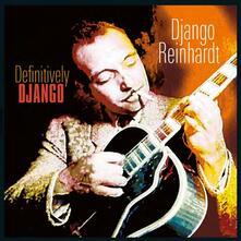 Definitively Django (180 gr.) - Vinile LP di Django Reinhardt