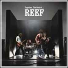 Together. Best of Reef - Vinile LP di Reef