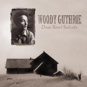 Dust Bowl Ballads - Vinile LP di Woody Guthrie