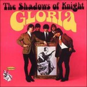 Gloria - Vinile LP di Shadows of Knight