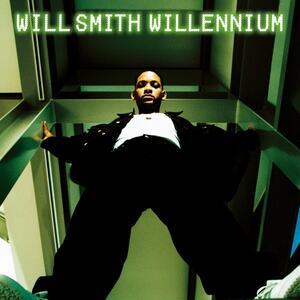 Willennium - Vinile LP di Will Smith