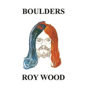 Boulders - Vinile LP di Roy Wood