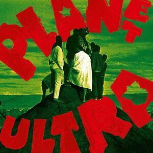 Planet Ultra - Vinile LP di Urban Dance Squad