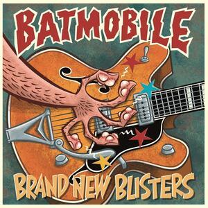 Brand New Blisters - Vinile LP di Batmobile