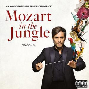 Mozart in the Jungle Season 3 (Colonna Sonora) - Vinile LP
