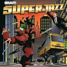 Superjazz (180 gr.) - Vinile LP di Bruut!