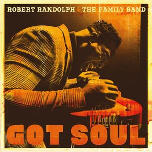Got Soul - Vinile LP di Robert Randolph,Family Band