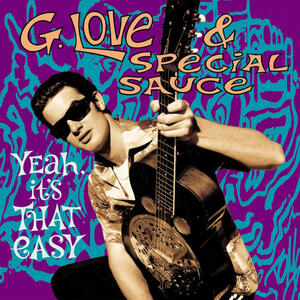 Yeah it's That Easy - Vinile LP di G. Love,Special Sauce