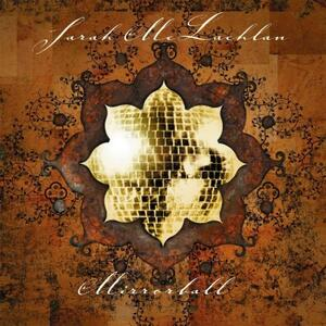 Mirrorball - Vinile LP di Sarah McLachlan