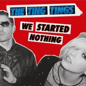We Started Nothing - Vinile LP di Ting Tings