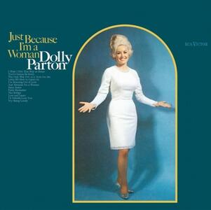 Just Because I'm A Woman - Vinile LP di Dolly Parton