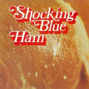 Ham - Vinile LP di Shocking Blue