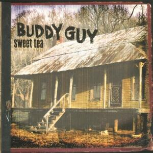 Sweet Tea - Vinile LP di Buddy Guy