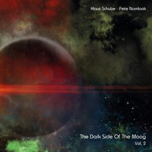 The Dark Side of the Moog vol.2: A Saucerful of Ambience - Vinile LP di Klaus Schulze,Pete Namlook