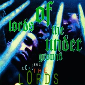 Here Come the Lords - Vinile LP di Lords of the Underground