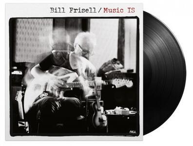 Music is - Vinile LP di Bill Frisell
