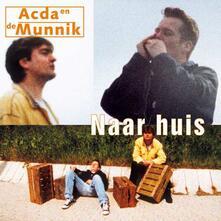 Naar Huis - Vinile LP di Acda & De Munnik