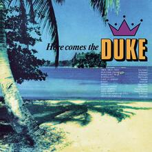 Here Comes the Duke - Vinile LP
